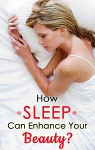 How Sleep Can Enhance Your Beauty?