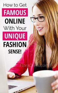How to get famous online with your unique fashion sense?