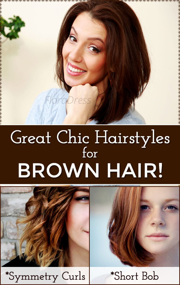 Great Chic Hair Styles for Brown Hair
