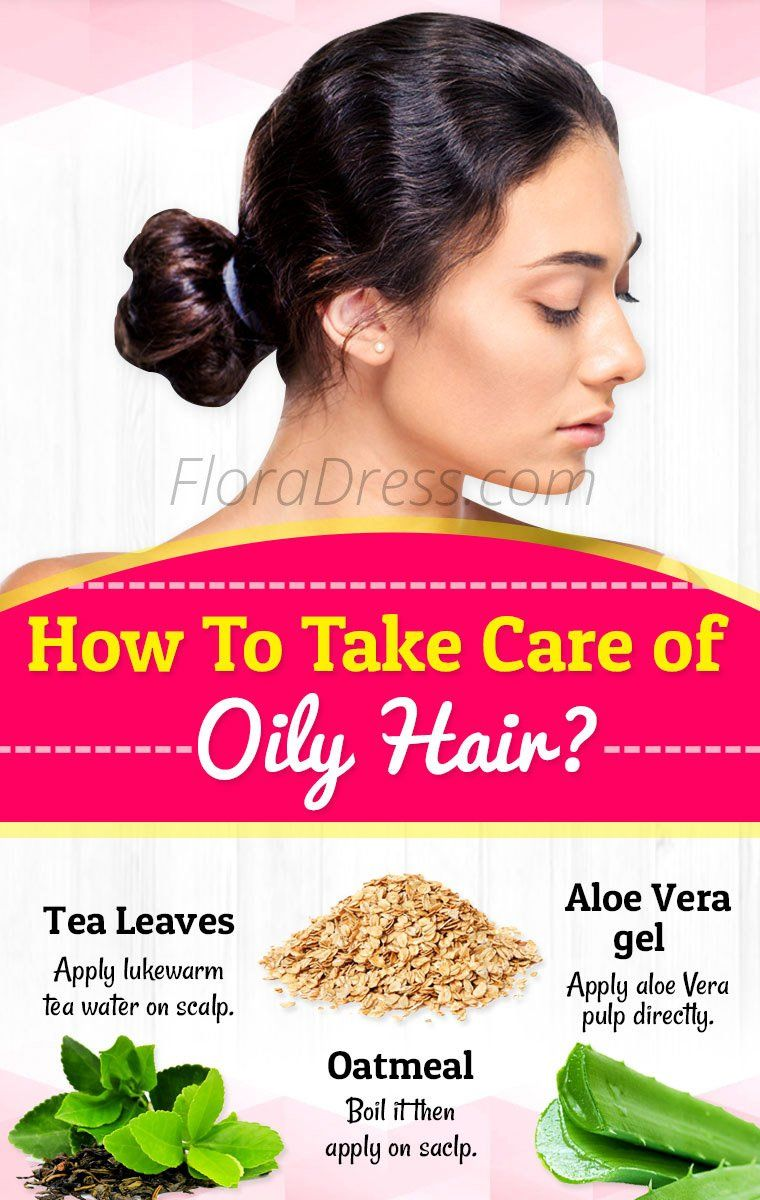 How to take care of oily hair?