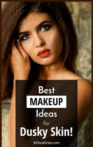 Best Makeup Ideas for Dusky Skin