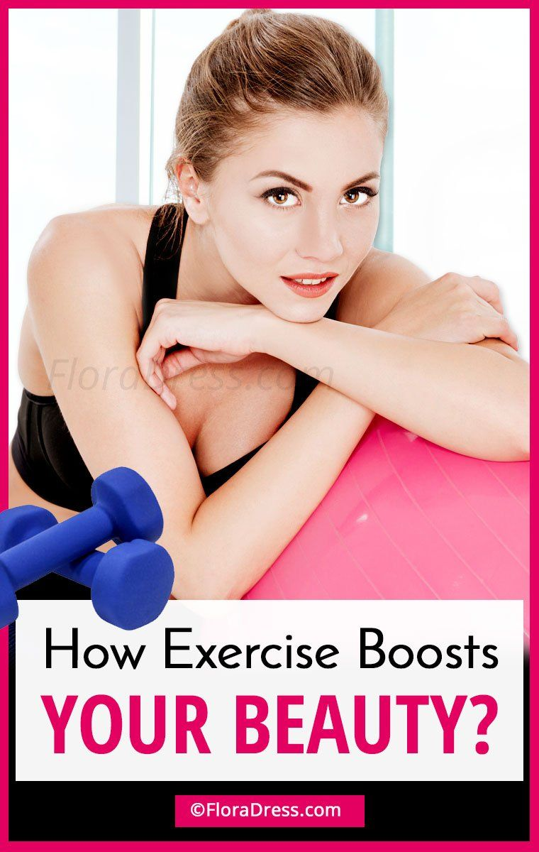 Benefits of Exercise : How Exercise Boosts Your Beauty?