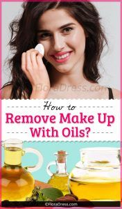 How to Remove Makeup With Oils?