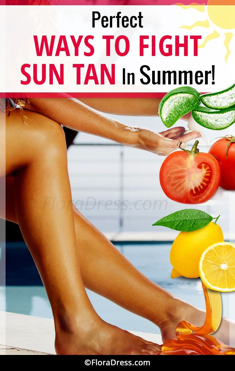 Perfect Ways To Fight Sun Tan This Summer?