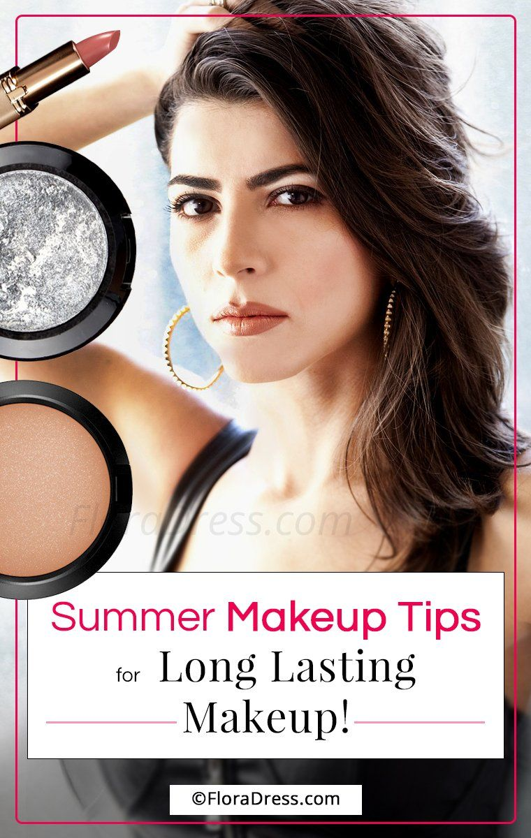 Summer Makeup Tips for Long Lasting Makeup!