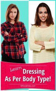 Dressing As Per Body Type