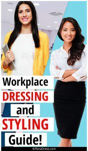 Workplace Dressing And Styling Guide