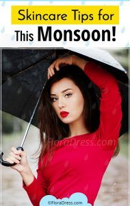 Skincare Tips for This Monsoon