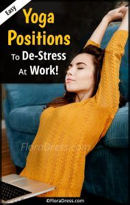 Easy Yoga Positions to De-Stress At Work!