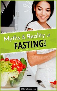 Myths and Reality of Fasting