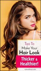 Tips to Make Hair Thicker