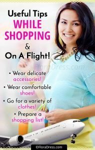 Useful Tips While Shopping and on a Flight