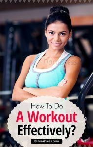 How To Do A Workout?
